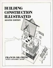 Building construction illustrated by Frank Ching