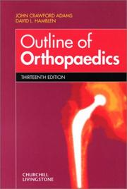 Outline of orthopaedics by John Crawford Adams