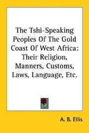 The Tshi-speaking peoples of the Gold Coast of West Africa by Alfred Burdon Ellis