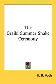 The Oraibi summer snake ceremony by H. R. Voth