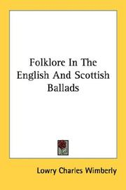 Folklore in the English &amp; Scottish ballads by Lowry Charles Wimberly