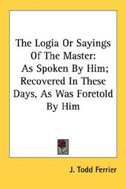 The Logia Or Sayings Of The Master PDF