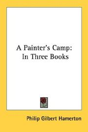 A painter's camp by Hamerton, Philip Gilbert