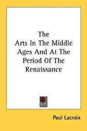 The arts in the Middle Ages and at the period of the Renaissance PDF
