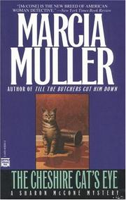 The Cheshire cat&#39;s eye by Marcia Muller