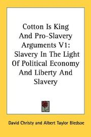 Cotton Is King And Pro-Slavery Arguments V1
