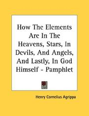 How The Elements Are In The Heavens, Stars, In Devils, And Angels, And Lastly, In God Himself - Pamphlet PDF