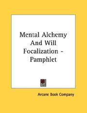 Mental Alchemy And Will Focalization - Pamphlet PDF
