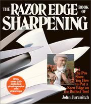 The razor edge book of sharpening by John Juranitch