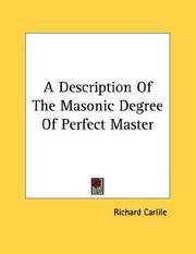 A Description Of The Masonic Degree Of Perfect Master PDF