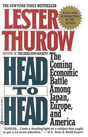Head to head by Lester C. Thurow
