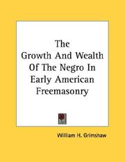 The Growth And Wealth Of The Negro In Early American Freemasonry PDF