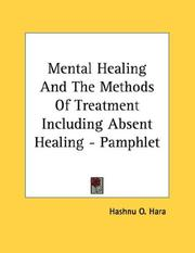 Mental Healing And The Methods Of Treatment Including Absent Healing - Pamphlet PDF
