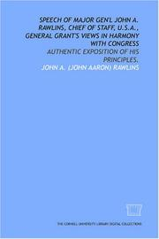 Speech of Major Gen'l John A. Rawlins, chief of staff, U.S.A., General Grant's views in harmony with Congress PDF