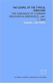 The gospel of the typical servitude by Samuel Crothers