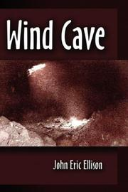 Wind Cave by John Eric Ellison