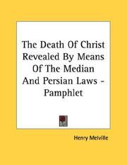 The Death Of Christ Revealed By Means Of The Median And Persian Laws - Pamphlet PDF
