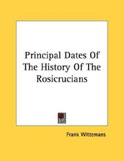 Principal Dates Of The History Of The Rosicrucians PDF