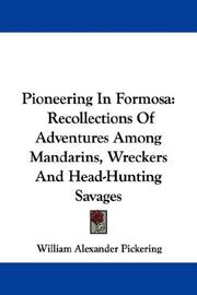 Pioneering in Formosa by William Alexander Pickering