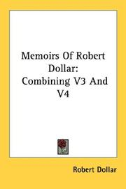 Memoirs of Robert Dollar by Robert Dollar