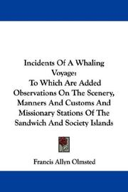 Incidents of a whaling voyage by Francis Allyn Olmsted