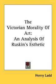 The Victorian morality of art by Henry Ladd