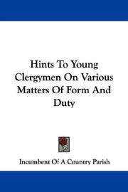 Hints To Young Clergymen On Various Matters Of Form And Duty PDF