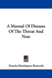 A Manual Of Diseases Of The Throat And Nose PDF