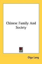 Chinese family and society by Olga Lang