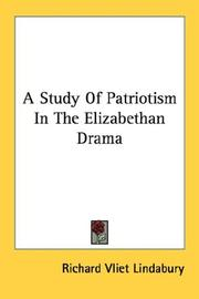 Study of Patriotism in the Elizabethan Drama by Richard Vliet Lindabury