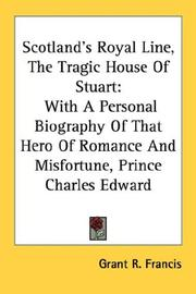 Scotland's Royal Line, The Tragic House Of Stuart PDF