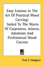 Easy Lessons In The Art Of Practical Wood Carving PDF