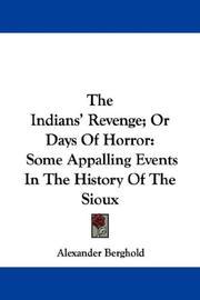 The Indians' Revenge; Or Days Of Horror PDF