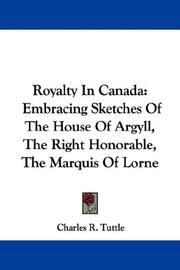 Royalty in Canada by Charles R. Tuttle