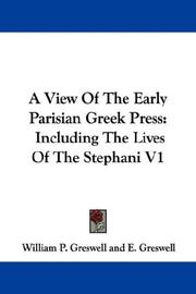 A view of the early Parisian Greek press by William Parr Greswell