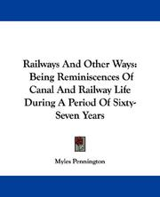 Railways and other ways by Myles Pennington