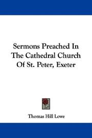 Sermons Preached In The Cathedral Church Of St. Peter, Exeter PDF