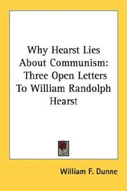 Why Hearst Lies About Communism by William F. Dunne