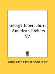 George Elbert Burr by George Elbert Burr