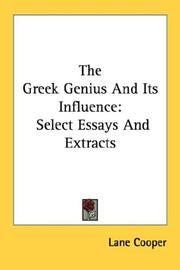 The Greek genius and its influence by Lane Cooper