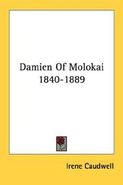 Damien Of Molokai 1840-1889 by Irene Caudwell