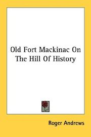 Old Fort Mackinac on the hill of history PDF