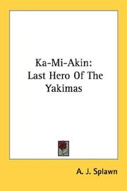 Ka-mi-akin by A. J. Splawn