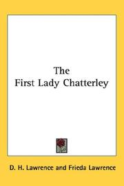 Cover of: The First Lady Chatterley by D. H. Lawrence