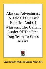 Alaskan adventures by Loyal Lincoln Wirt