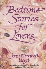 Bedtime stories for lovers by Joan Elizabeth Lloyd