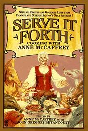 Cover of: Serve it forth by edited by Anne McCaffrey with John Gregory Betancourt.