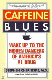 Caffeine blues by Stephen Snehan Cherniske