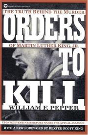 Orders to kill by Pepper, William, William F. Pepper