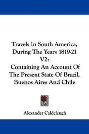 Travels In South America, During The Years 1819-21 V2 PDF